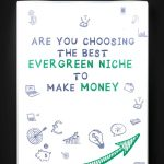 Best Evergreen Niches To Make Money Kojent Apparel